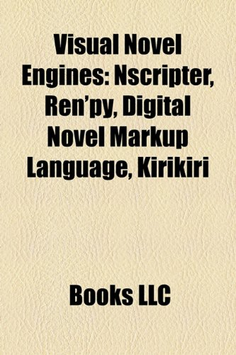 9781158603053: Visual Novel Engines: Nscripter, Ren'py, Digital Novel Markup Language, Kirikiri