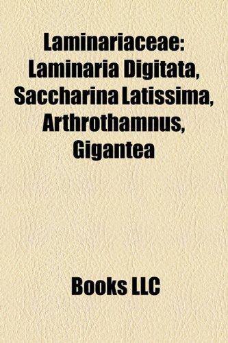 9781158614523: Laminariaceae: Laminaria Digitata, Saccharina Latissima, Arthrothamnus, Gigantea