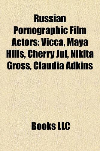 9781158621491: Russian Pornographic Film Actors: Vicca, Maya Hills, Cherry Jul, Nikita Gross, Claudia Adkins
