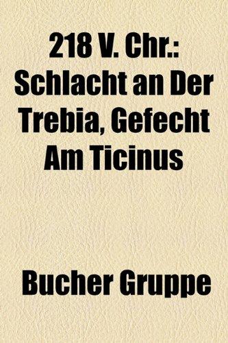 9781158752102: 218 V. Chr.: Schlacht an Der Trebia, Gefecht Am Ticinus (German Edition)
