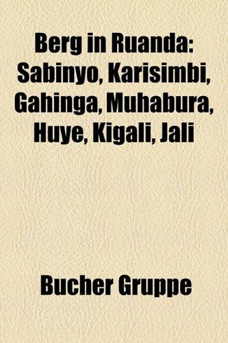 9781158774500: Berg in Ruanda: Sabinyo, Karisimbi, Gahinga, Muhabura, Huye, Kigali, Jali