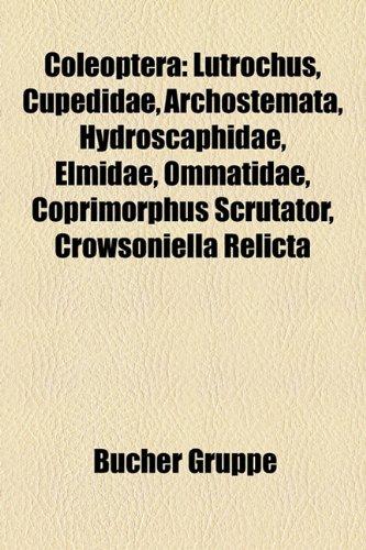 9781158788453: Coleoptera: Buprestidae, Cantharidae, Carabidae, Cerambycidae, Chrysomelidae, Cleridae, Coccinellidae, Curculionidae, Dermestidae,
