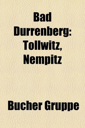9781158806362: Bad Drrenberg: Tollwitz, Nempitz