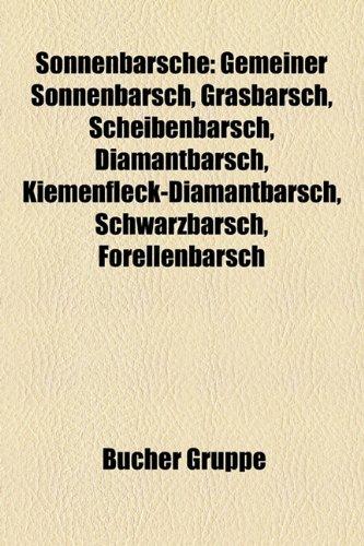 9781158821389: Sonnenbarsche: Gemeiner Sonnenbarsch, Grasbarsch, Scheibenbarsch, Diamantbarsch, Kiemenfleck-Diamantbarsch, Schwarzbarsch, Forellenba