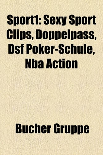 9781158825363: Sport1: Sexy Sport Clips, Doppelpass, DSF Poker-Schule, NBA Action