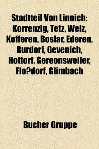 9781158839551: Stadtteil Von Linnich: Korrenzig, Tetz, Welz, Kofferen, Boslar, Ederen, Rurdorf, Gevenich, Hottorf, Gereonsweiler, Flossdorf, Glimbach