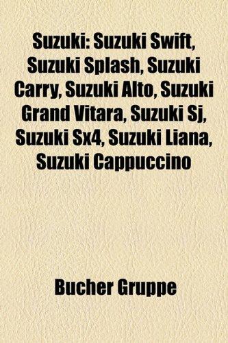 9781158850587: Suzuki: Suzuki-Motorrad, Suzuki-Motorroller, Suzuki Swift, Suzuki Dr 650, Suzuki GT 500, Suzuki Alto, Suzuki Gsf 1200, Suzuki