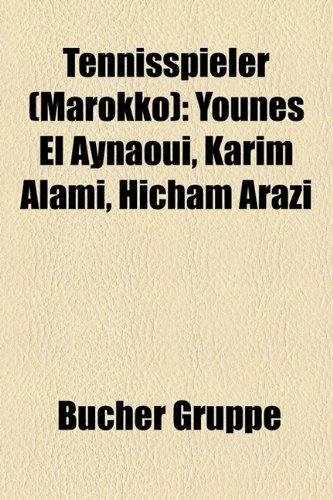 9781158855919: Tennisspieler (Marokko): Younes El Aynaoui, Karim Alami, Hicham Arazi