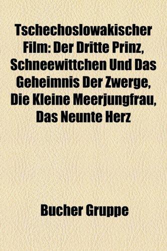 9781158868384: Tschechoslowakischer Film: Die kleine Meerjungfrau, Schneewittchen und das Geheimnis der Zwerge, Das neunte Herz, Vom tapferen Schmied