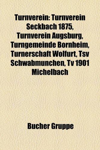 9781158869886: Turnverein: Eintracht Frankfurt, Turnverein Seckbach 1875, SC Victoria Hamburg, VfV Hildesheim, VfB Friedrichshafen, HSV Barmbek-Uhlenhorst