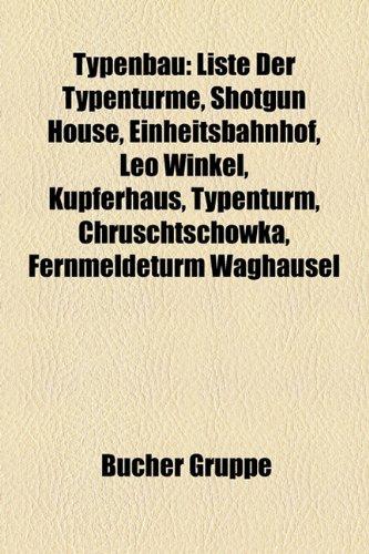 9781158870080: Typenbau: Liste Der Typenturme, Shotgun House, Einheitsbahnhof, Leo Winkel, Kupferhaus, Typenturm, Chruschtschowka, Fernmeldetur