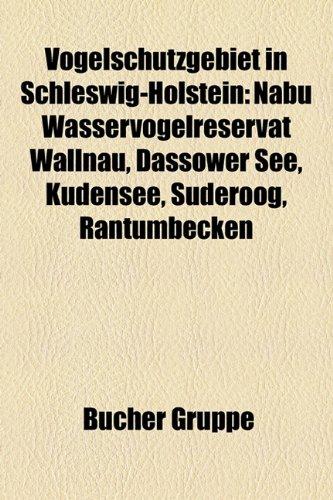 9781158896660: Vogelschutzgebiet in Schleswig-Holstein: NABU Wasservogelreservat Wallnau, Dassower See, Kudensee, Süderoog, Rantumbecken, Östliche Deutsche Bucht, Schellbruch, Helmsand