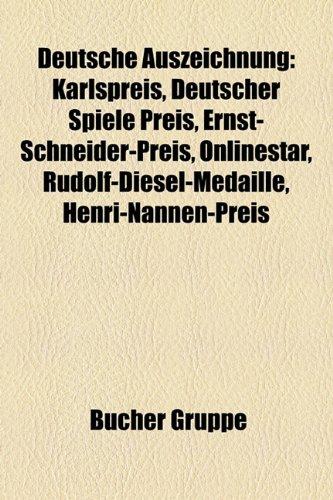 9781158936434: Deutsche Auszeichnung: Karlspreis, Verschlossene Auster, Deutscher Spiele Preis, Ernst-Schneider-Preis