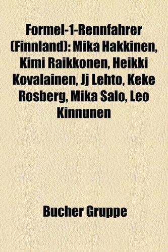 9781158984510: Formel-1-Rennfahrer (Finnland): Mika Hakkinen, Kimi Raikkonen, Heikki Kovalainen, Jj Lehto, Keke Rosberg, Mika Salo, Leo Kinnunen,