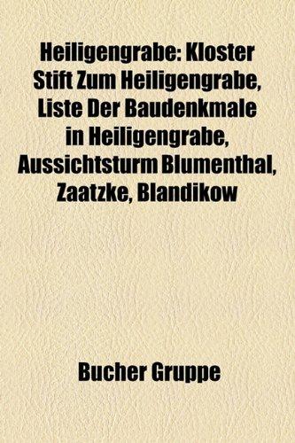 9781159043322: Heiligengrabe: Kloster Stift zum Heiligengrabe, Liste der Baudenkmale in Heiligengrabe, Aussichtsturm Blumenthal, Zaatzke, Blandikow