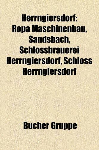 9781159045227: Herrngiersdorf: Ropa Maschinenbau, Sandsbach, Schlossbrauerei Herrngiersdorf, Schloss Herrngiersdorf