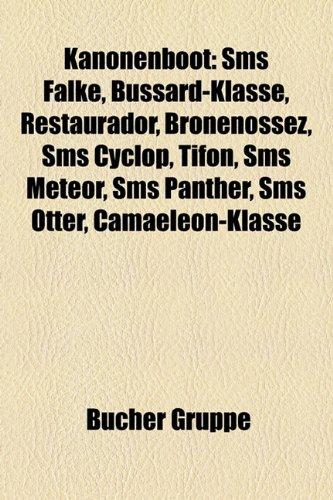 9781159081478: Kanonenboot: SMS Meteor, SMS Sperber, SMS Cyclop, Restaurador, Bronenossez, SMS Panther, Tifon, SMS Otter, SMS Blitz, SMS Delphin,
