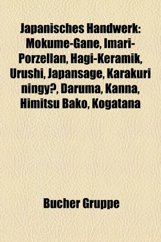 9781159118334: Japanisches Handwerk: Mokume-Gane, Imari