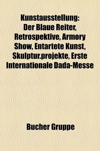 Kunstausstellung : Der Blaue Reiter, Retrospektive, Armory: Quelle Wikipedia