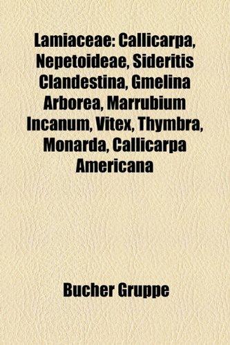 9781159127480: Lamiaceae: Callicarpa, Nepetoideae, Vitex, Thymbra Sintenisii, Thymbra Spicata, Dracocephalum Nutans, Sideritis Clandestina, Marr