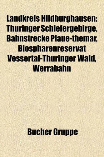 9781159129767: Landkreis Hildburghausen: Bauwerk Im Landkreis Hildburghausen, Ehemalige Gemeinde (Landkreis Hildburghausen)