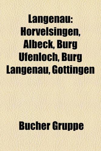 9781159133634: Langenau: Hörvelsingen, Albeck, Burg Ufenloch, Burg Langenau, Göttingen