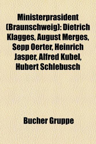 Ministerpräsident (Braunschweig): Dietrich Klagges, August Merges, Sepp Oerter, Heinrich ...