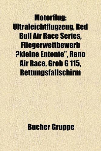 9781159186883: Motorflug: Ultraleichtflugzeug, Red Bull Air Race Series, Fliegerwettbewerb Kleine Entente,