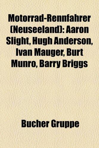 9781159187125: Motorrad-Rennfahrer (Neuseeland): Aaron Slight, Hugh Anderson, Ivan Mauger, Burt Munro, Barry Briggs