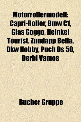 9781159187316: Motorrollermodell: Honda-Motorroller, Peugeot-Motorroller, Piaggio-Motorroller, Simson-Motorroller, Suzuki-Motorroller, Vespa-Motorroller