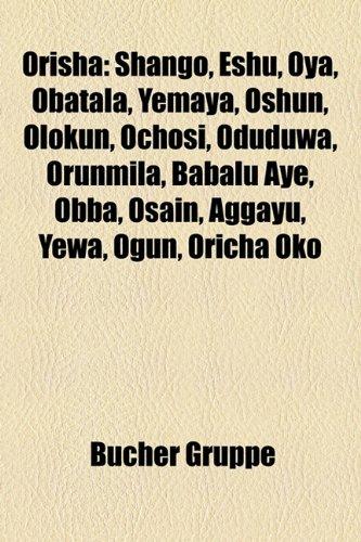 9781159219048: Orisha: Shango, Eshu, Oya, Obatala, Yemaya