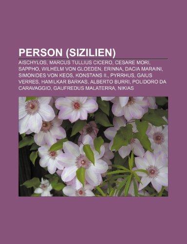 Person (Sizilien): Aischylos, Marcus Tullius Cicero, Cesare: Quelle Wikipedia