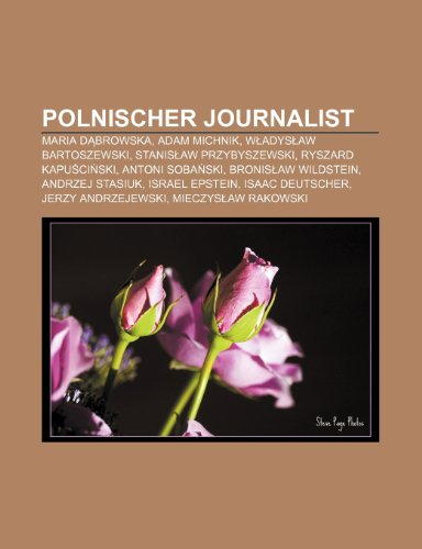 Polnischer Journalist: Maria D Browska, Adam Michnik,: Quelle Wikipedia
