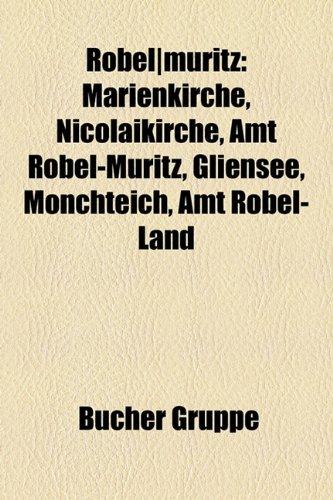 Rbel]mritz : Marienkirche, Nicolaikirche, Amt Röbel-Müritz, Gliensee, Mönchteich, Amt Röbel-Land - Bücher Gruppe