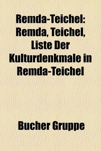9781159292881: Remda-Teichel: Remda, Teichel, Liste Der Kulturdenkmale in Remda-Teichel