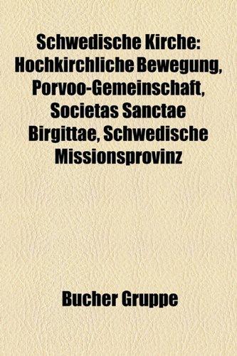 9781159318802: Schwedische Kirche: Hochkirchliche Bewegung, Porvoo-Gemeinschaft, Societas Sanctae Birgittae, Schwedische Missionsprovinz