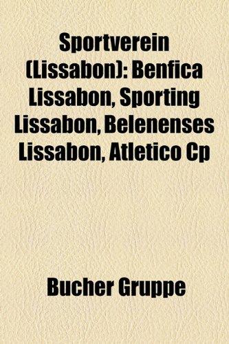 9781159331511: Sportverein (Lissabon): Benfica Lissabon, Sporting Lissabon, Belenenses Lissabon, Atletico Cp