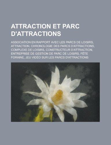 9781159390945: Attraction Et Parc D'Attractions: Vauxhall, Complexe de Loisirs, Centre de Divertissement, Exclusive Ride Time