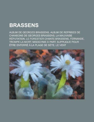 9781159399672: Brassens: Georges Brassens, Barthélémy Rosso, Pierre Nicolas, Petits Bonheurs Posthumes, Pierre Onteniente (French Edition)
