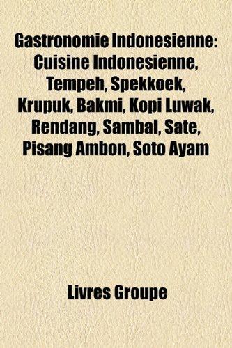 9781159477677: Gastronomie Indonsienne: Cuisine Indon