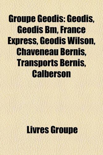 9781159489557: Groupe Godis: Geodis, Geodis Bm, France