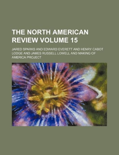 the north american review volume 15: jared author sparks