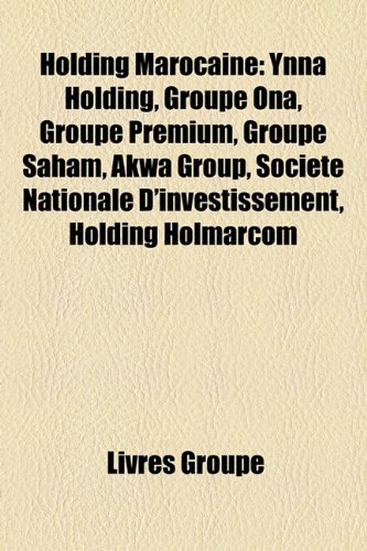 9781159595654: Holding Marocaine: Ynna Holding, Groupe