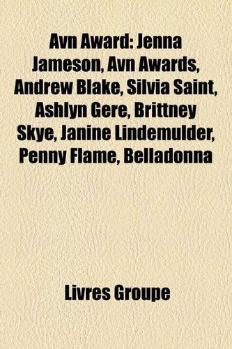 9781159631550: Avn Award: Avn Awards, Jenna Jameson, Belladonna, Jenna Haze, Sharon Kane, Tera Patrick, Andrew Blake, Jesse Jane, Teagan Presley