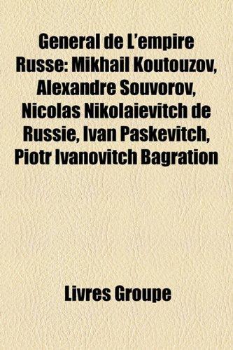 Gà nà ral de L'empire Russe: MikhaÃ: Groupe, Livres