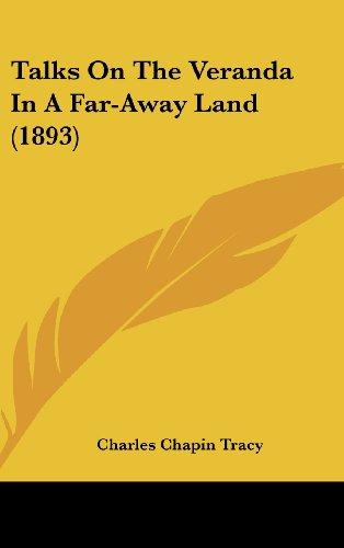 9781160004817: Talks On The Veranda In A Far-Away Land (1893)