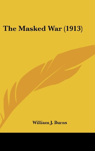 9781160007191: The Masked War (1913)