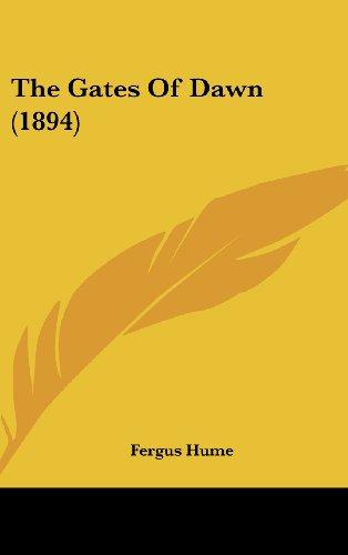 9781160007504: The Gates Of Dawn (1894)