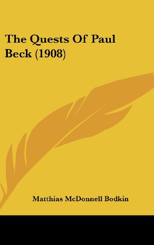 9781160008624: The Quests of Paul Beck (1908)