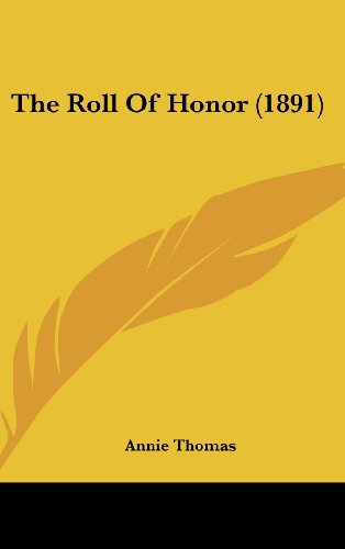9781160008921: The Roll Of Honor (1891)